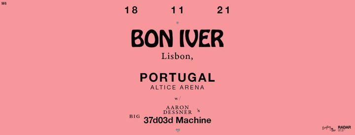 Bon Iver Altice Arena